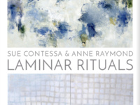 Laminar Rituals: Sue Contessa and Anne Raymond