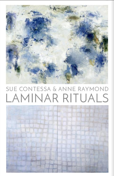 Laminar Rituals: Sue Contessa and Anne Raymond