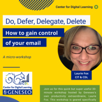 Laurie Fox presents Do, Defer, Delegate, Delete: How to gain control of your emai.