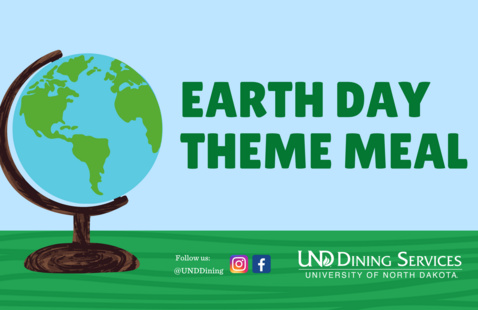 UND Dining Earth Day Sustainability Theme Meal