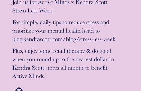 SCAD Active Minds x Kendra Scott Stress Less Week