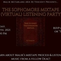 """Tear Us Apart: The Sophomore Mixtape"" Listening Party"