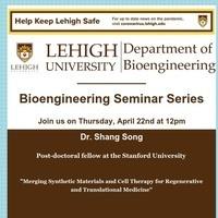 Bioengineering Seminar Series:  Shang Song