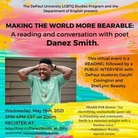 MAKING THE WORLD MORE BEARABLE: A reading and conversation with poet DANEZ SMITH