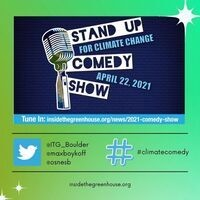 Microphone with text: Stand Up for Climate Change Comedy Show, April 22, 2021 with Twitter handles (included in description)