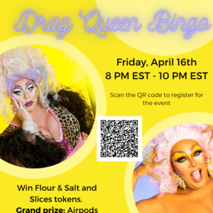 Virtual drag queen bingo poster featuring Samantha Vega and DeeDee Dubois on April 16th at 8 p.m.