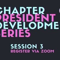 Chapter President Development Series - Session 3 (Cancelled)