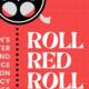 Red Roll Red Screening