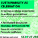 Sustainability as Celebration! Creating a college experience to enliven generations