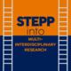 STEPP Into Multi-Interdisciplinary Research