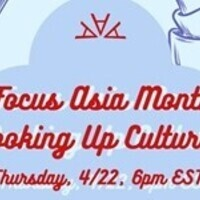 Focus Asia Month: Cooking Up Culture