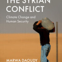Human-Climate Insecurity and the Syrian Conflict