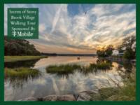 Secrets of Stony Brook Walking Tour