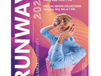 RUNWAY 2021: Lasell University. Save the date: Undergraduate virtual show - Friday, May 7 at 7 PM. Virtual Senior Collections - Saturday, May 8 at 7 PM. The show must go on.