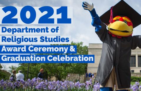 Department of Religious Studies Award Ceremony & Graduation Celebration