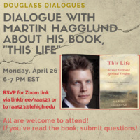 Martin Hagglund: Douglass Dialogues | History