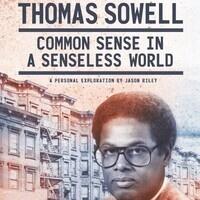 Film Screening - Thomas Sowell:  Common Sense in a Senseless World