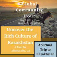 Global Community Hour: Uncover the Rich Culture of Kazakhstan