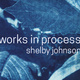 Senior Show: Shelby Johnson (Online Exhibition)