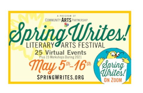 13th Annual Spring Writes Literary Festival - All Zoom. All Free!