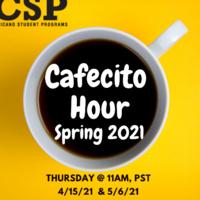 CSP's Cafecito Hour