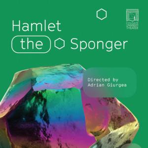 Hamlet the Sponger Talkback (via Zoom)
