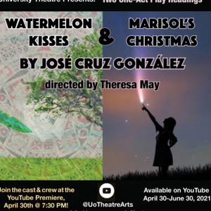"""Event: """"Marisol's Christmas"""" and """"Watermelon Kisses"""""""
