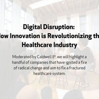Digital Disruption: How Innovation is Revolutionizing the Healthcare Industry