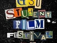GSU Student Film Festival Submissions