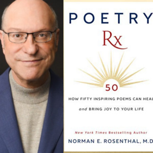 Book Chat with Pratt: Poetry Rx with Dr. Norman Rosenthal