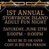 1st Annual Storybook Island Adult Fun Night