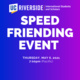 """Title: """"Speed Friending Event"""", written in white text on a blue/purple background"""