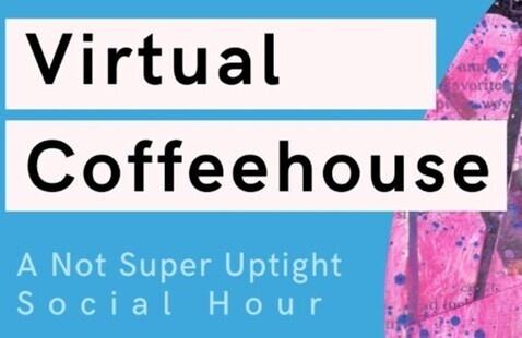 April Virtual Coffeehouse