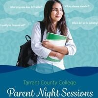 This image has a young girl on it wearing a black backpack off of one should, and she is carrying a green and white notebook. There are thought bubbles around her that read: What programs does TCC offer? Will my classes transfer? Where do I go for advising? Do I qualify for Financial Aid. At the bottom of the image the text reads: Tarrant County College Parent Night Sessions