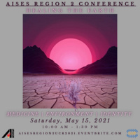 AISES Region 2 Conference: Healing the Earth