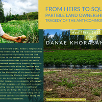Department of Anthropology Brown Bag Series: From Heirs to Squatters-Partible Land Ownership and Tragedy of the Anti-Commons in Hawai'i