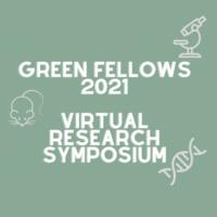 Green Fellows Virtual Research Symposium