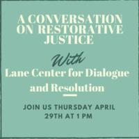 A Conversation on Restorative Justice