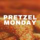 Pretzel Monday - Student Life