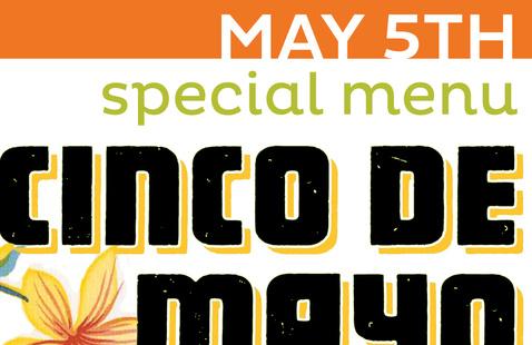 Cinco de Mayo Special @ Moffitt Cafe