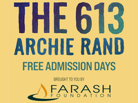 Free Admission Days brought to you by Farash Foundation