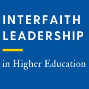 Interfaith Leadership in Higher Education
