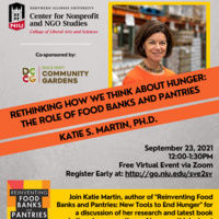 Rethinking How We Think About Hunger: The Role of Food Banks and Pantries. 9/23/21 at 12:00PM