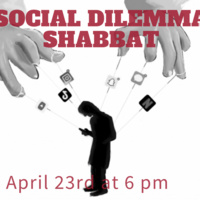 Social Dilemma Shabbat