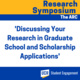 The ARC/ Research Symposium - Personal Statements for Graduate School