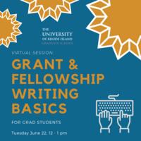 Grant/Fellowship Writing Basics for Grad Students