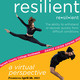Resilient - re*sil*ent. There is a picture of two dancers on this graphic.