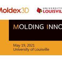 Molding Innovation Day 2021 – University of Louisville