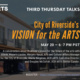 Third Thursday Talks: City of Riverside's Vision for the Arts