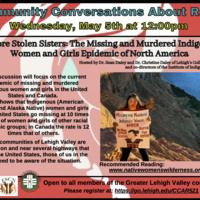 Community Conversations About Race (CCAR): No More Stolen Sisters: The Missing and Murdered Indigenous Women and Girls Epidemic of North America